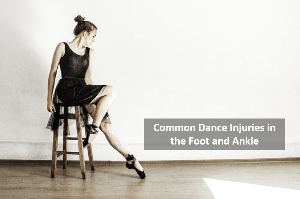 Common Dance Foot Injuries and Treatments